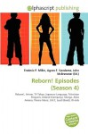 Reborn! Episodes (Season 4) - Agnes F. Vandome, John McBrewster, Sam B Miller II