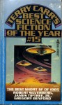 Best Science Fiction of the Year 15 - Karen Joy Fowler, Michael Bishop, Robert Silverberg, James Tiptree Jr., Harry Turtledove, Howard Waldrop, Gregory Benford, Terry Carr, Ian Watson, John Crowley, Charles N. Brown, David Zindell, Connie Willis, Lucius Shepard