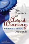 Best Practices of Award-Winning Elementary School Principals - Sandra K. Harris
