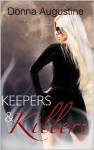 Keepers & Killers: 2 (Alchemy Series) - Donna Augustine