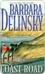 Coast Road: A Novel - Barbara Delinsky
