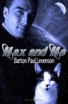Max and Me - Barton Paul Levenson