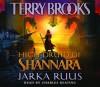 High Druid of Shannara: Jarka Ruus (Audio) - Terry Brooks, Charles Keating