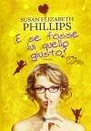 E se fosse lui quello giusto? (Chicago Stars #3) - Susan Elizabeth Phillips