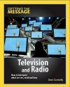 Television and Radio: How to Interpret What We See, Read and Hear - Sean Connolly