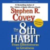 The 8th Habit (Audio) - Stephen R. Covey