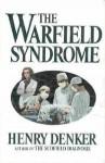 Warfield Syndrome - Henry Denker