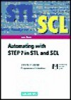 Automating with Step7 in STL and Scl: Simatic S7-300/400 Programmable Controllers [With CDROM] - Hans Berger