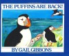 The Puffins Are Back! - Gail Gibbons