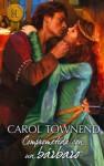 Comprometida con un bárbaro (Harlequin Internacional) - Carol Townend, Maria Perea Peña