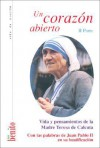 Un Corazon Abierto - II Parte - Mother Teresa