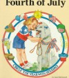 Fourth of July (Circle the Year with Holidays (Paperback)) - Janet McDonnell, Helen Endres