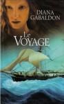 Le Voyage (Le Cercle de Pierre, #3) - Diana Gabaldon, Philippe Safavi