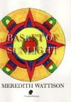 Basket of Sunlight - Meredith Wattison
