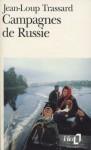 Campagnes de Russie - Jean-Loup Trassard