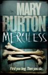 Merciless - Mary Burton