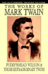 Pudd'nhead Wilson/Those Extraordinary Twins: Authorized Uniform Edition (paper) - Mark Twain