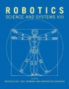 Robotics: Science and Systems VIII (Proceedings of the Robotics: Science and Systems Conference) - Nicholas Roy, Paul Newman, Siddhartha Srinivasa