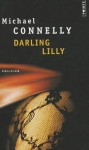 Darling Lily - Michael Connelly, Robert Pépin