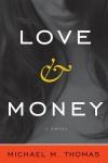 Love and Money - Michael Thomas