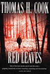 Red Leaves - Thomas H. Cook
