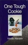 One Tough Cookie - Vinnie Hansen