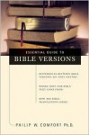 Essential Guide to Bible Versions - Philip Wesley Comfort