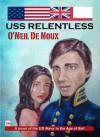 USS Relentless - O'Neil de Noux