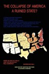 The Collapse of America: A Ruined State? - Anthony M. Townsend, Nassira Townsend