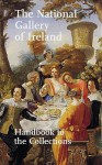 The National Gallery of Ireland: Essential Guide - Raymond Keaveney, Sergio Benedetti, Síghle Bhreathnach-Lynch, Hilary Pyle, Jane MacAvock, Adrian Le Harivel, Fionnuala Croke