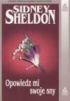 Opowiedz mi swoje sny - Sidney Sheldon