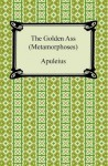 The Golden Ass (Metamorphoses) - Thomas Taylor (neoplatonist), Apuleius