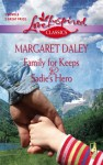Family For Keeps / Sadie's Hero - Margaret Daley