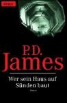 Wer Sein Haus Auf Sünden Baut - P.D. James