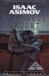 Een robot droomt - Isaac Asimov, Ralph McQuarrie