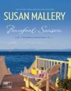 Barefoot Season (A Blackberry Island novel) - Susan Mallery
