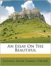 An Essay on the Beautiful - Thomas Taylor, Plotinus