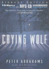 Crying Wolf - Peter Abrahams, James Daniels