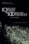 Ten Billion Days and One Hundred Billion Nights - Ryu Mitsuse