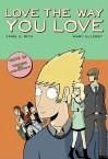 Love the Way You Love, Vol. 2 - Jamie S. Rich, Marc Ellerby