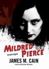 Mildred Pierce (Audio) - James M. Cain, Christine Williams