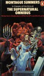 The Supernatural Omnibus: Volume 2: Diabolism, Witchcraft, and Evil Lore - Montague Summers
