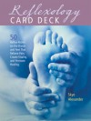 Reflexology Card Deck: 50 Reflex Points on the Feet That Relieve Pain, Create Vitality, and Promote Healing - Skye Alexander