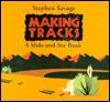 Making Tracks - Stephen Savage