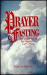 Prayer and Fasting: - Gordon Lindsay