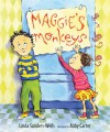 Maggie's Monkeys - Linda Sanders-Wells, Abby Carter