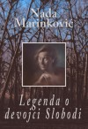 Legenda o devojci Slobodi - Nada Marinković, Tea Jovanović