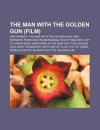 The Man With the Golden Gun (Film) - Ian Fleming