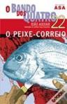 O Peixe-Correio - João Aguiar