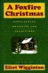A Foxfire Christmas - Eliot Wigginton